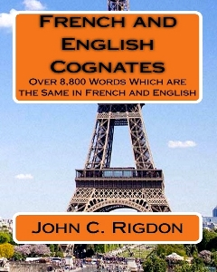 More About Cognates Than You Ever Wanted to Know